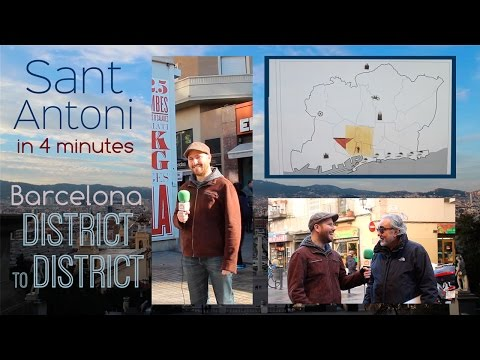 Sant Antoni in 4 minutes - Barcelona District to District