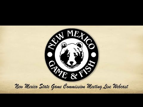 New Mexico State Game Commission Meeting – October 25, 2019