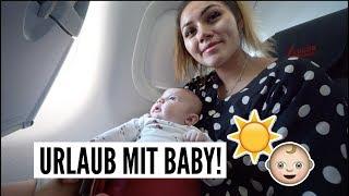 ERSTES MAL URLAUB MIT BABY! | 11.08.2018 | ✫ANKAT✫