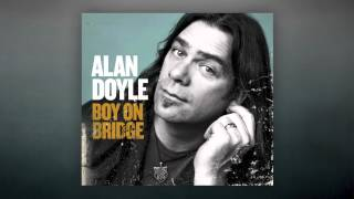 Watch Alan Doyle Ive Seen A Little video