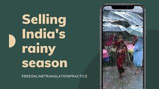 Sửa lỗi sai cho dự án dịch | 003.B1B2.Selling India's rainy season