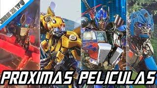 Todas Las Proximas Peliculas De Transformers! Actualizado 2019