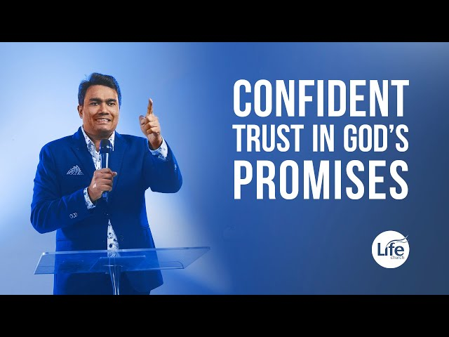 Confident Trust In God's Promises | Rev Paul Jeyachandran