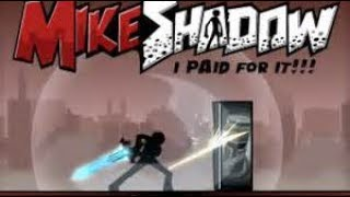 Mike Shadow I Paid All For It (With Sound Effect by Me)