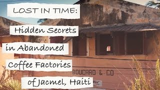 EXPLORING HAITIAN HISTORY: Lost Art of Jacmel