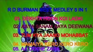 MEDLEY KARAOKE WITH LYRICS RD BURMAN SPECIAL MUKHDA ONLY D2 5 IN 1 2018