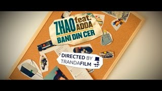 Zhao - Bani din cer (feat. Adda) [Videoclip Oficial]