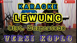Download LEWUNG - KARAOKE DANGDUT KOPLO