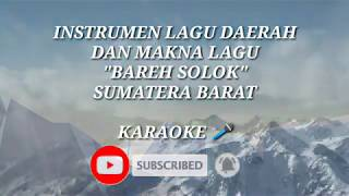 Instrumen Lagu Daerah Merdu Sumatera Barat BAREH SOLOK