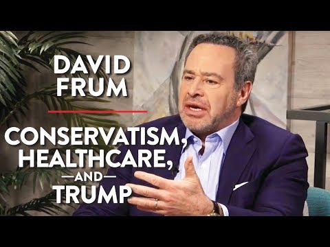 David Frum on Issues with Conservatism, Health Care, and Trump (Pt. 1)