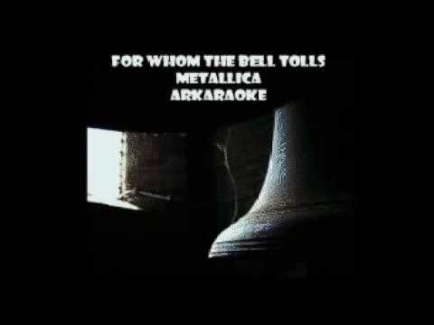 For Whom The Bell Tolls - Metallica Karaoke