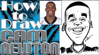 How To Draw A Quick Caricature Cam Newton
