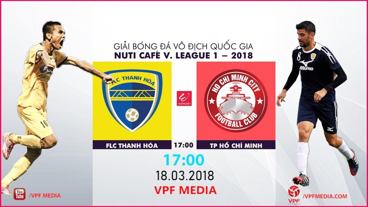 Xem lại: FLC Thanh Hóa vs TP Hồ Chí Minh
