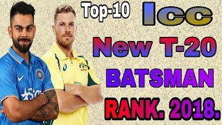 New ICC T20 Batsman Ranking 2018. Top 10 T-20 Players Rank 2018.