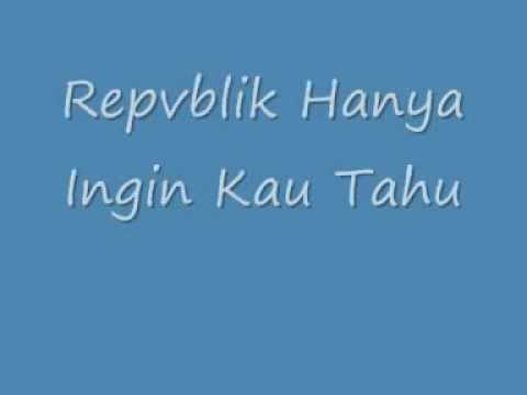Hanya Ingin Kau Tahu With Lyrics.flv