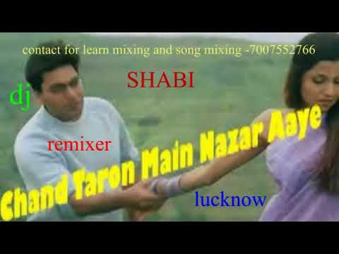 chand taron mein nazar [dj remix song]