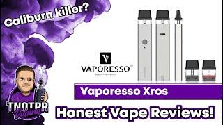 Honest Review! Vaporesso XRos! Calİburn Killer?