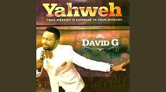 David G ( Yahweh)