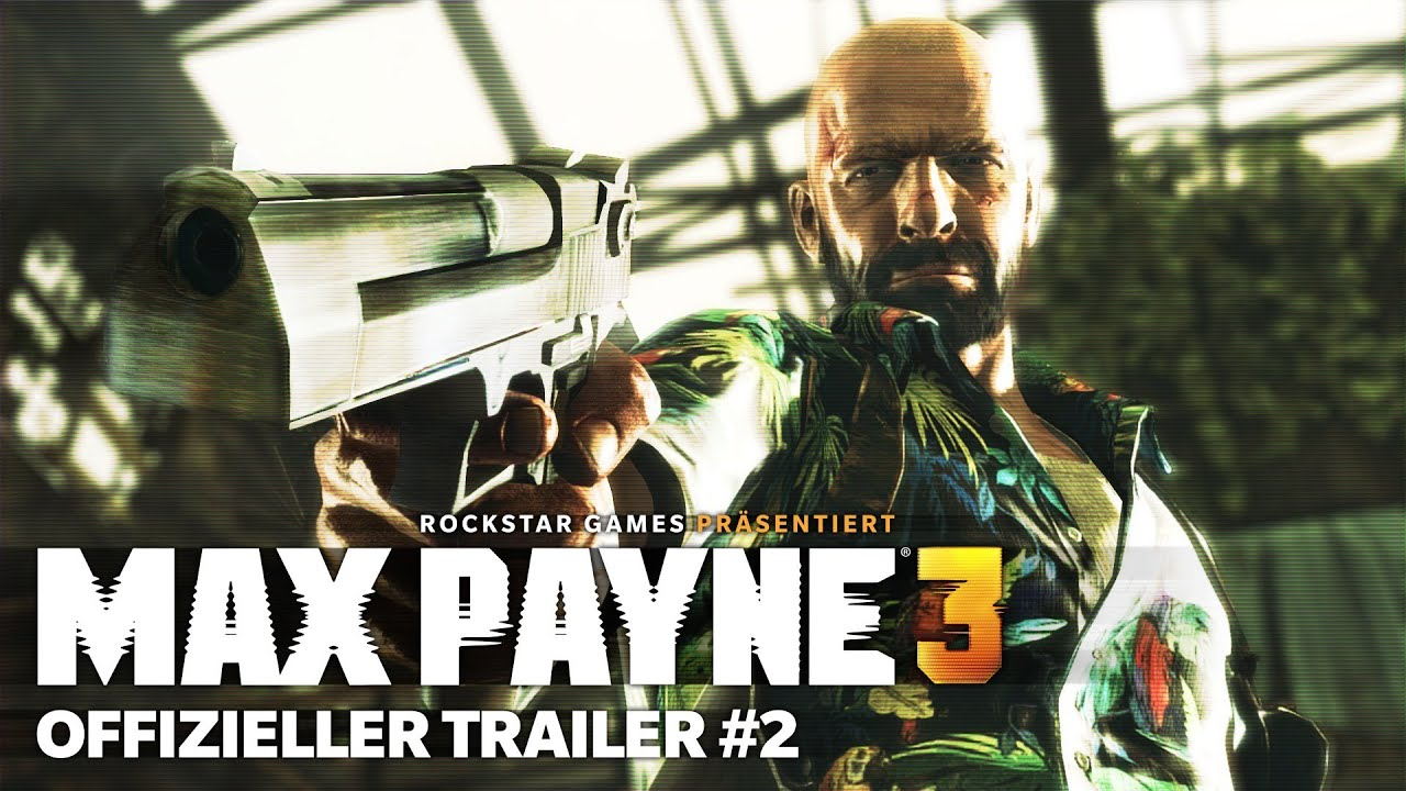 Max Payne 3 Official Gameplay Trailer 2 Deutsche Untertitel