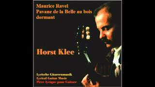 HD Maurice Ravel Pavane de la belle aux bois dormant Horst Klee, Guitar