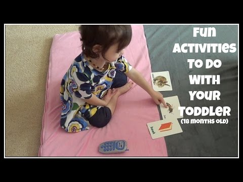 Activities to Do With Your Toddler ~ 18 Months Old