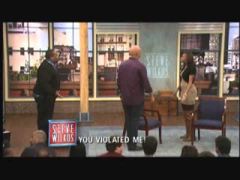 You Violated Me! (The Steve Wilkos Show)