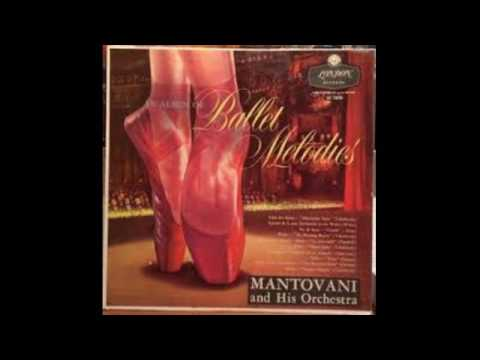 Mantovani And His Orchestra ‎– An Album Of Ballet Melodies - 1956 - full vinyl album