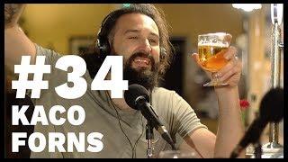 El Sentido De La Birra - #34 Kaco Forns