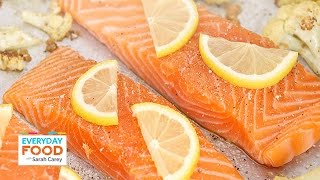 Eat Salmon For Breakfast, Lunch, And Dinner - Everyday Food With Sarah Carey