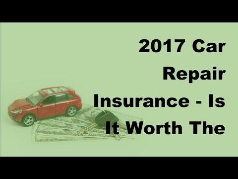 2017 Car Repair Insurance  |  Is It Worth The Risk   Car Repair Insurance Facts