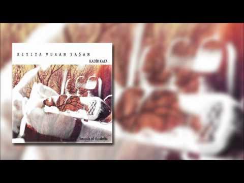 Kadir Kaya - Gidiyom  [Official  Audio]