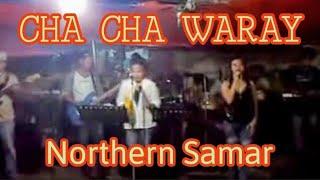 GUGMA CHA CHA (northern samar liveband)