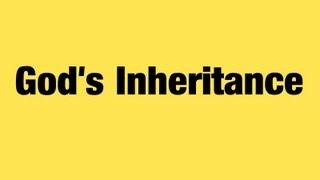 God's Inheritance