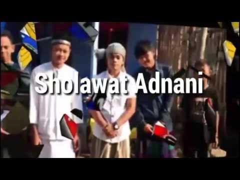 Sholawat Adnani Sholla 'Alaikallohu ya Adnani