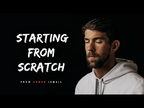 STARTING FROM SCRATCH – Motivational Video For 2017