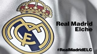 ONCE INICIAL / LINE-UP: Real Madrid - Elche