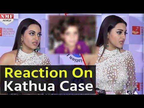 Sonakshi Sinha's Angry Reaction on Kathua Rape Case
