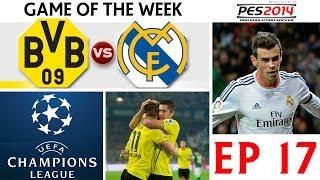[TTB] PES 2014 - Game Of The Week - Borussia Dortmund Vs Real Madrid - Champions League - Ep17