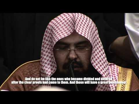 Sheikh Al-Sudais Reciting Surah Ali 'Imran (3) : 102 - 110