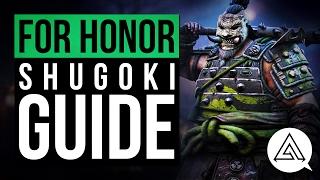 For Honor | Shugoki Character Guide & Move List