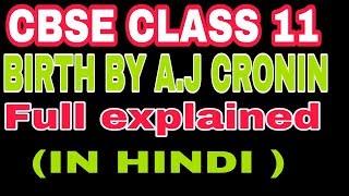 Nacimiento Por A. j cronin COMPLETO(हिन्दी में )||CBSE CLASE 11|Animación