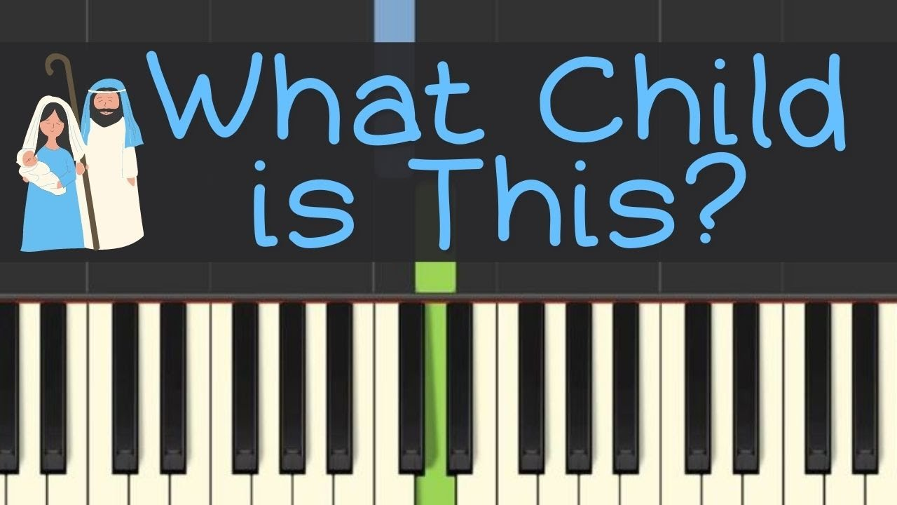 Easy Piano Tutorial: What Child is This? Includes free sheet music