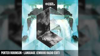 Porter Robinson - Language (Radio Edit) [HQ]