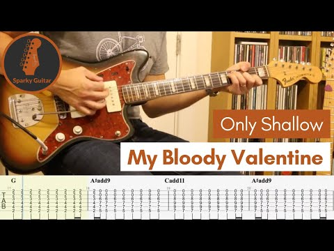 Only Shallow My Bloody Valentine Learn To Play Guitar Cover Tab Youtube