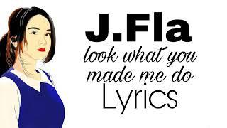 Taylor Swift - Look What You Made Me Do ( cover oleh J.Fla ) Lyrics
