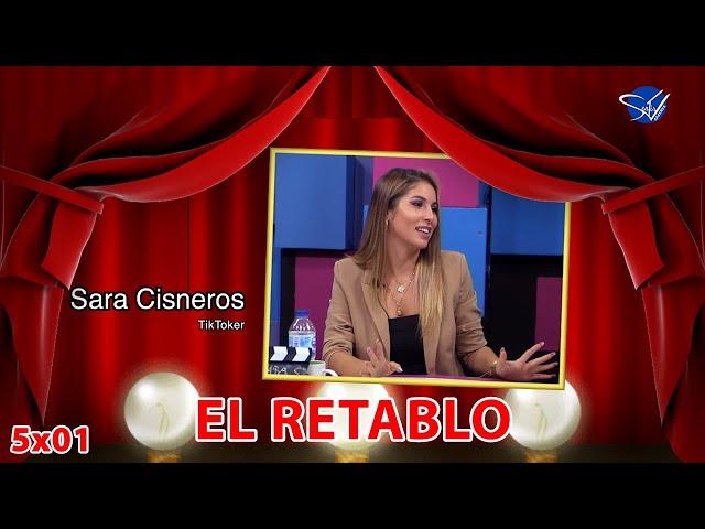 EL RETABLO 5x01: Sara Cisneros
