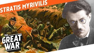 Life In The Tomb - WW1 Author Stratis Myrivilis I WHO DID WHAT IN WW1?