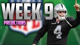 NFL Week: 9 Predictions! THE GREATEST COMEBACK!