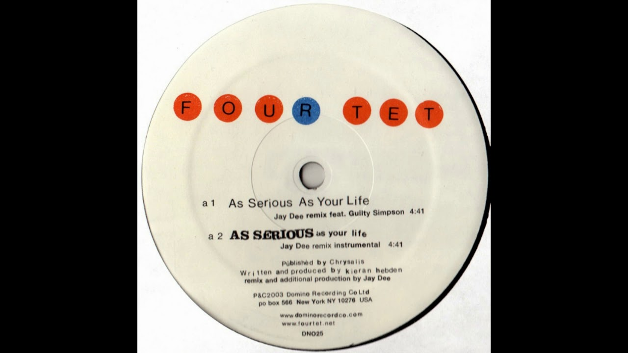 Four Tet feat  Jay Dee and Guilty Simpson's 'As Serious as