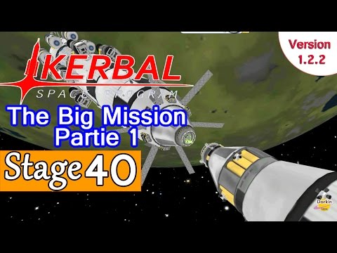 [FR] Kerbal Space Program - Ep 40 - The big mission : Part 1